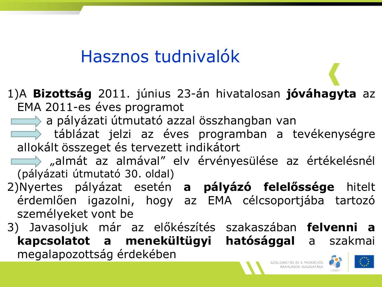 Hasznos tudnivalók 1)A Bizottság 2011.