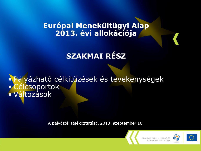 Európai Menekültügyi Alap 2013.