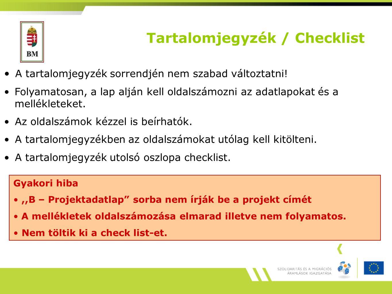 Tartalomjegyzék / Checklist A tartalomjegyzék sorrendjén nem szabad változtatni.
