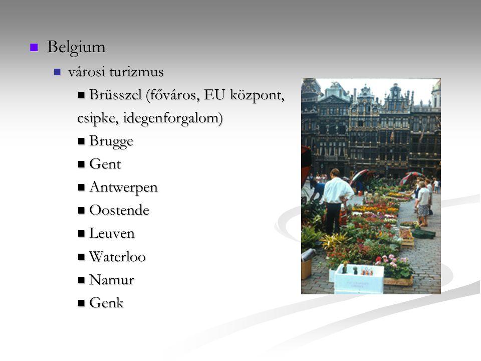 Belgium Belgium városi turizmus városi turizmus Brüsszel (főváros, EU központ, Brüsszel (főváros, EU központ, csipke, idegenforgalom) Brugge Brugge Ge