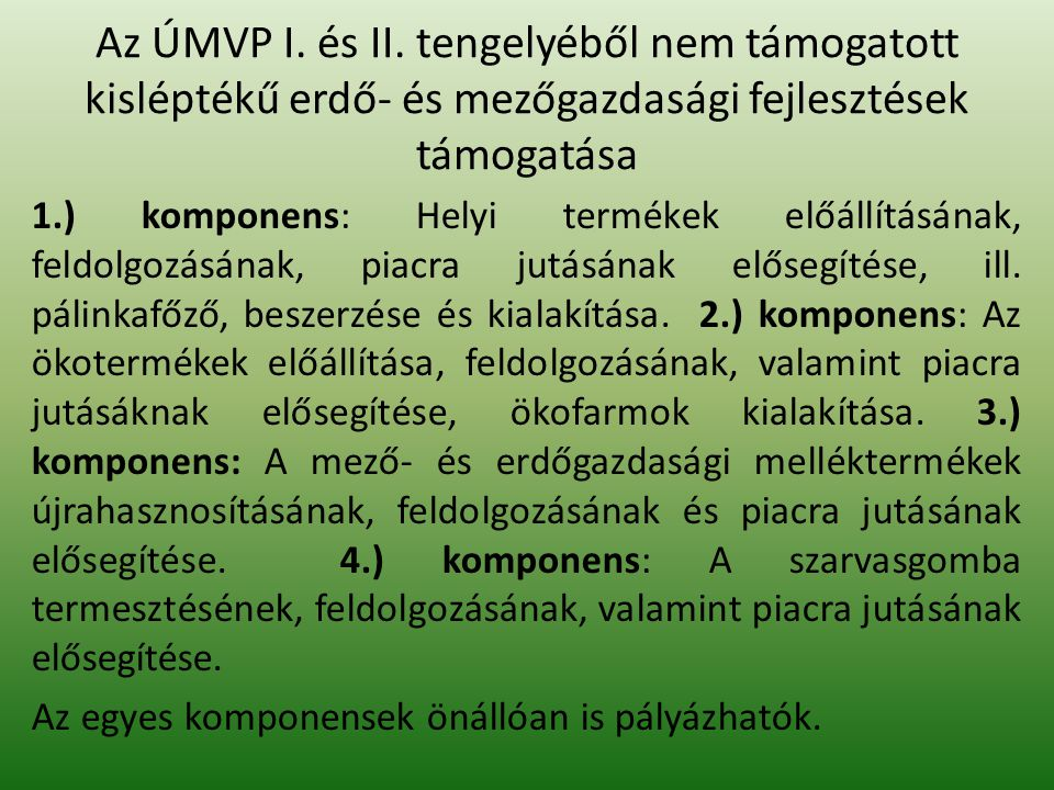 Az ÚMVP I. és II.