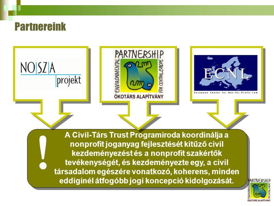 A Civil-Társ Trust Programiroda koordinálja a nonprofit joganyag fejlesztését kitűző civil kezdeményezést és a nonprofit szakértők tevékenységét, és kezdeményezte egy, a civil társadalom egészére vonatkozó, koherens, minden eddiginél átfogóbb jogi koncepció kidolgozását.
