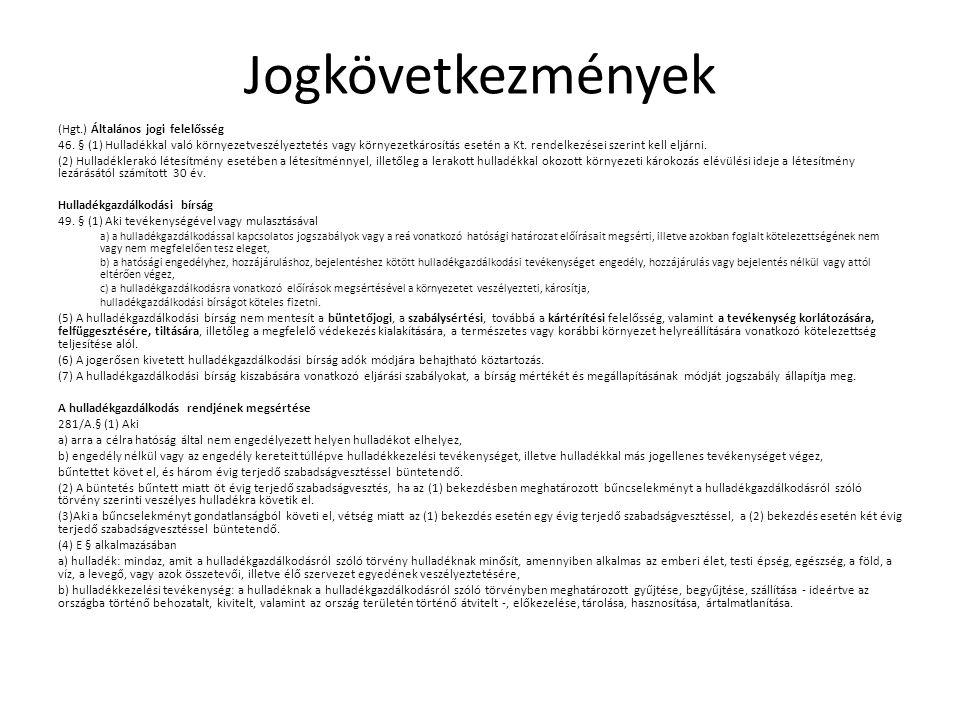 Jogkövetkezmények (Hgt.) Általános jogi felelősség 46.