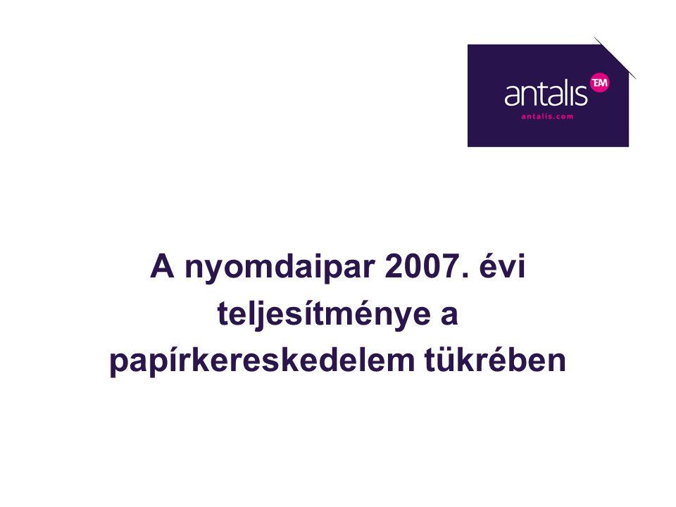 A nyomdaipar 2007. évi teljesítménye a papírkereskedelem tükrében