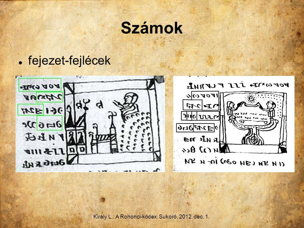 Király L.: A Rohonci-kódex. Sukoró, 2012. dec. 1. Számok fejezet-fejlécek