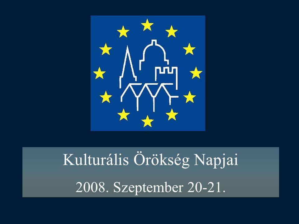 Kulturális Örökség Napjai 2008. Szeptember 20-21.