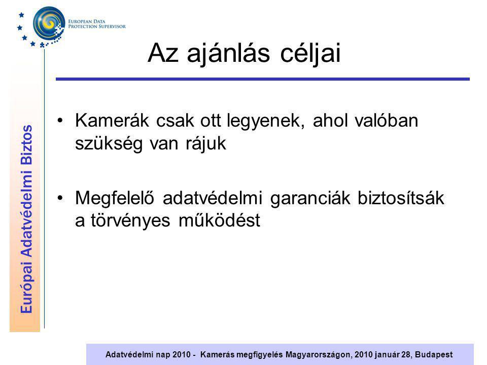 """Európai Adatvédelmi Biztos Adatvédelmi nap 2010 - Kamerás megfigyelés Magyarországon, 2010 január 28, Budapest Régi és új alapelvek és eszközök az adatvédelem biztosítására Szükségesség és arányosság Célhozkötöttség """" Privacy by Design Számadási kötelezettség (accountability)"""