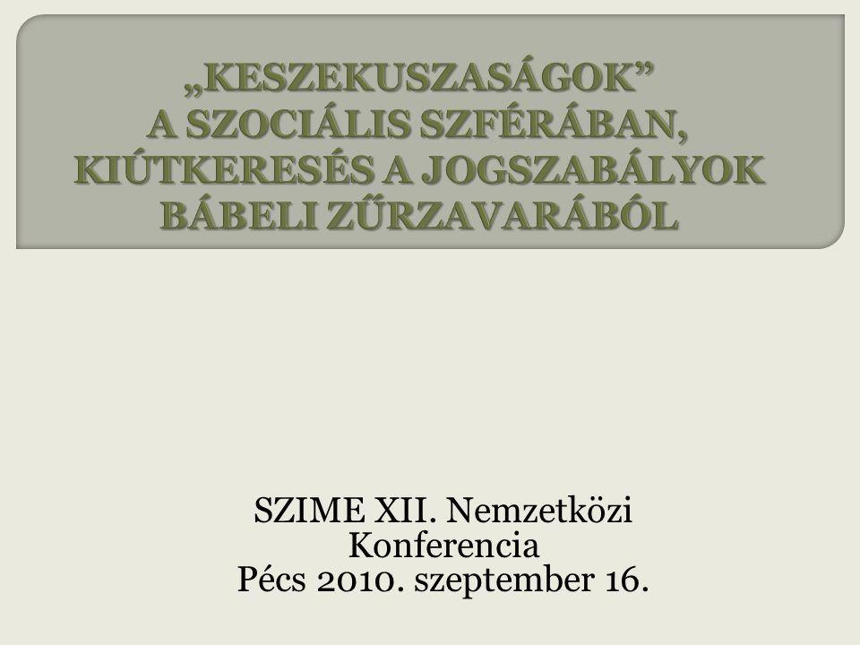 SZIME XII. Nemzetközi Konferencia Pécs 2010. szeptember 16.