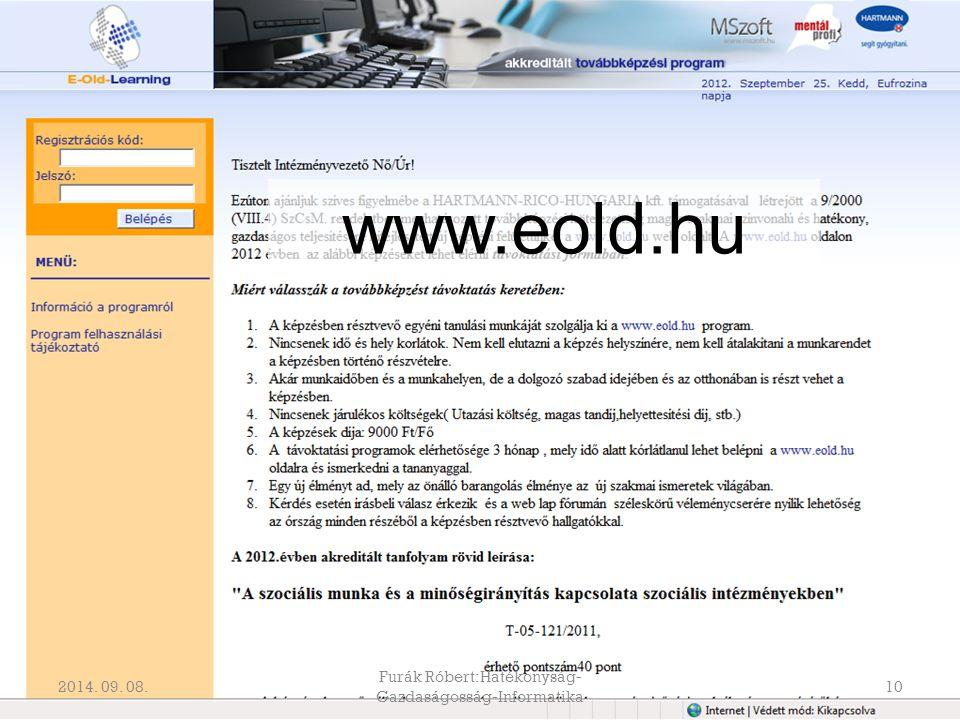 Furák Róbert:Hatékonyság- Gazdaságosság-Informatika 10 www.eold.hu