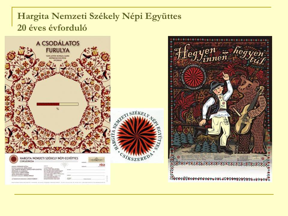 Hargita Nemzeti Székely Népi Együttes 20 éves évforduló