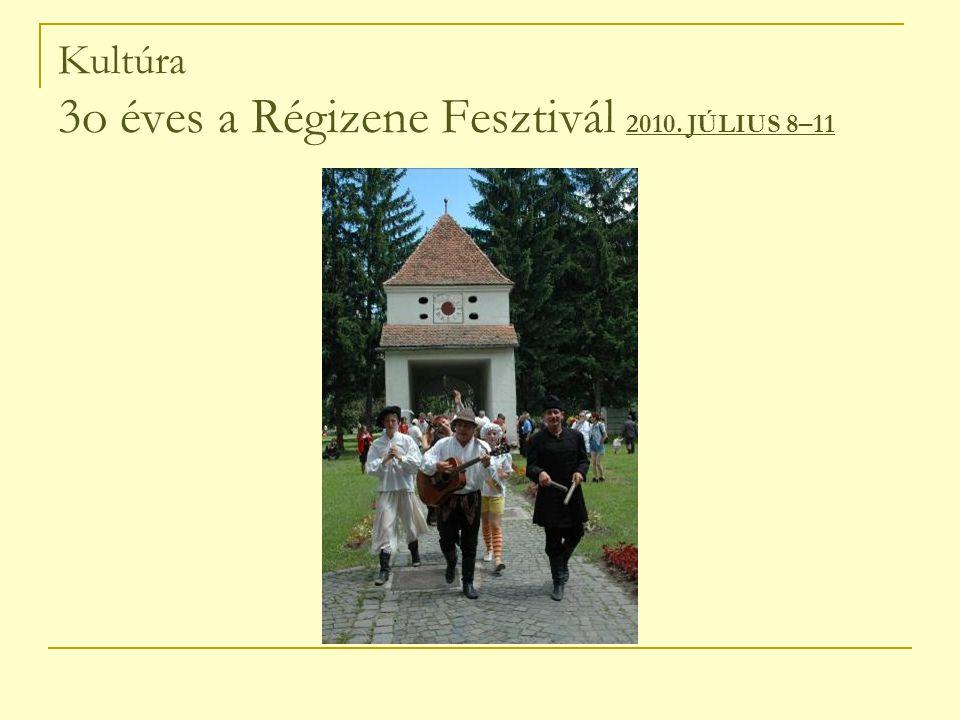 Kultúra 3o éves a Régizene Fesztivál 2010. JÚLIUS 8–11