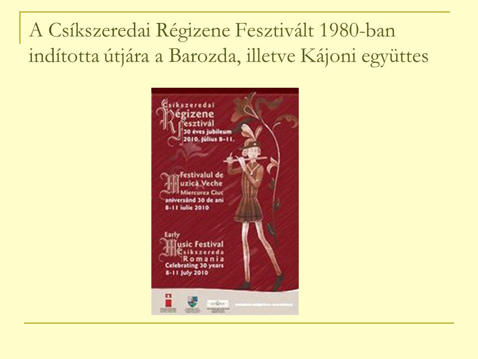 A Csíkszeredai Régizene Fesztivált 1980-ban indította útjára a Barozda, illetve Kájoni együttes