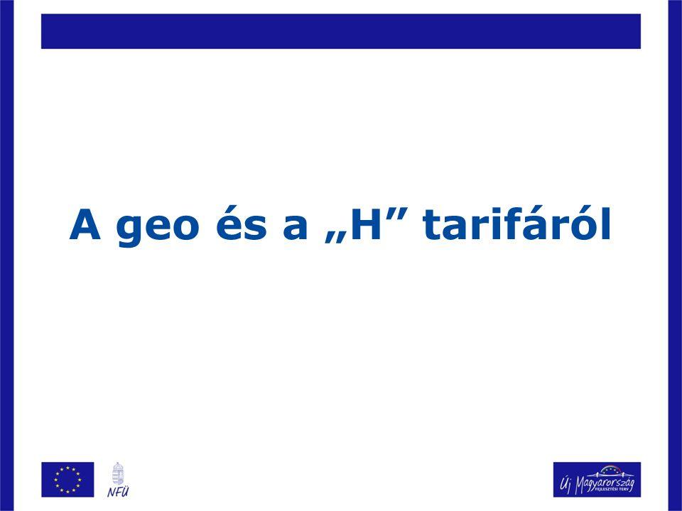 """A geo és a """"H"""" tarifáról"""