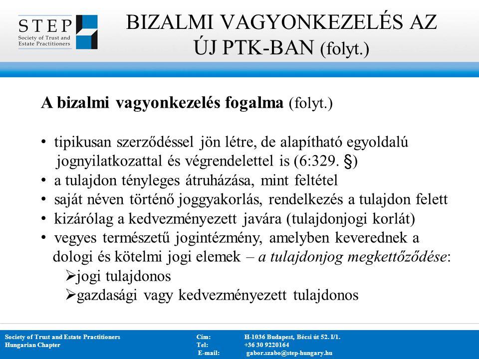 KÖSZÖNÖM A FIGYELMET.Society of Trust and Estate PractitionersCím: H-1036 Budapest, Bécsi út 52.