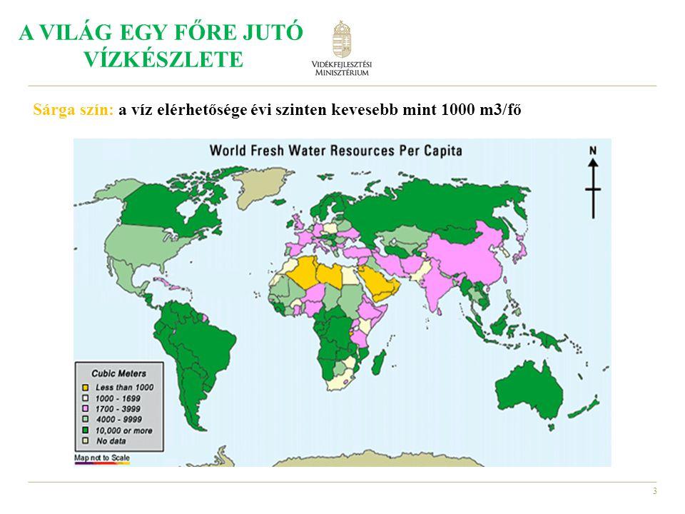 3 Sárga szín: a víz elérhetősége évi szinten kevesebb mint 1000 m3/fő A VILÁG EGY FŐRE JUTÓ VÍZKÉSZLETE
