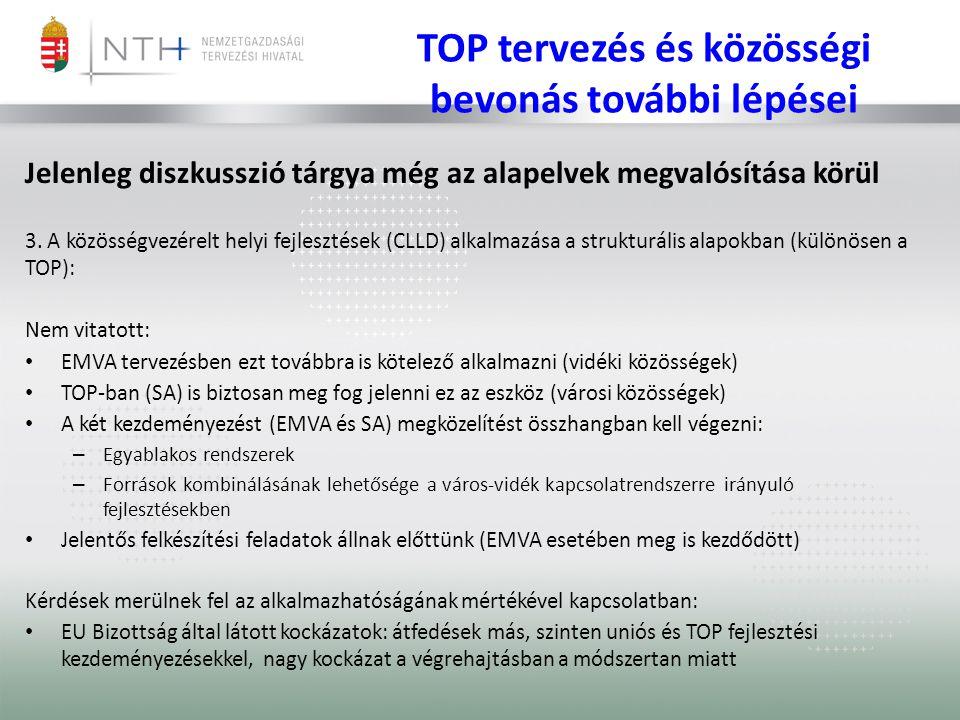 TOP prioritásstruktúra PRIORITÁSI TENGELYEKAlap OP-n belüli arány 1.