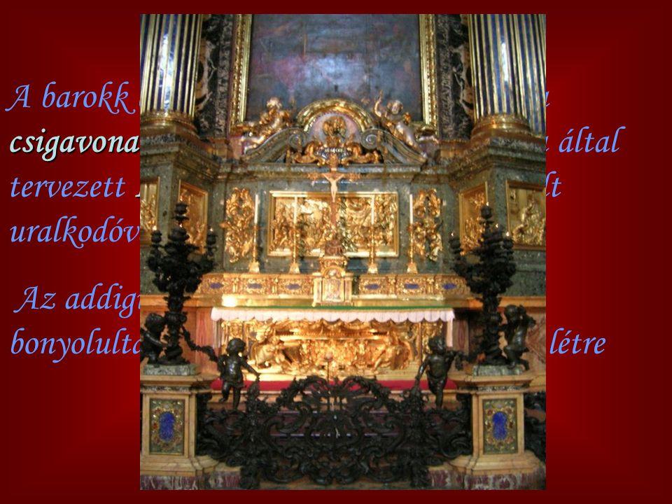 csigavonal Il Gesu A barokk építészet egyik alapmotívuma a csigavonal volt, amely elsőként a Vignola által tervezett Il Gesu templomban (Róma) vált ur