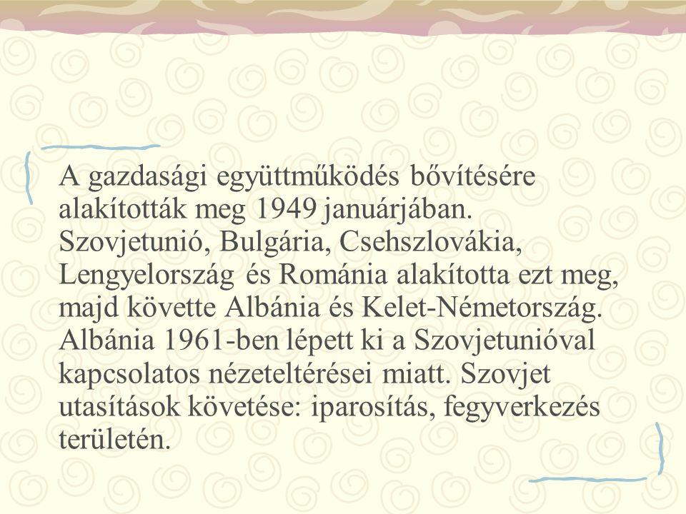 A gazdasági együttműködés bővítésére alakították meg 1949 januárjában. Szovjetunió, Bulgária, Csehszlovákia, Lengyelország és Románia alakította ezt m