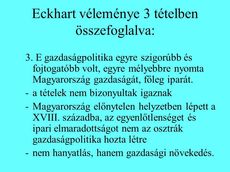 Eckhart véleménye 3 tételben összefoglalva: 3.