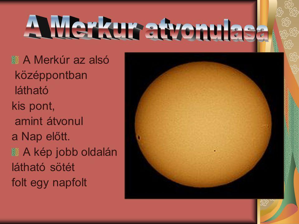A Merkúr az alsó középpontban látható kis pont, amint átvonul a Nap előtt.
