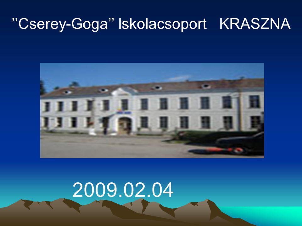 ''Cserey-Goga'' Iskolacsoport KRASZNA 2009.02.04