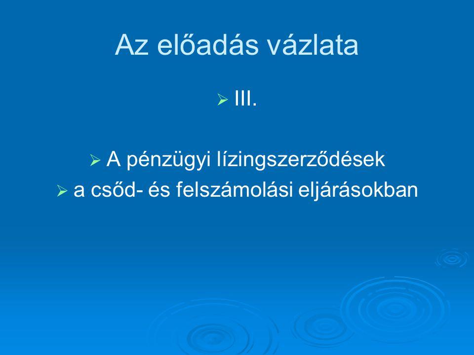 Csődegyezség tartalma 2.  Gfv.VII.30.352/2013/6.