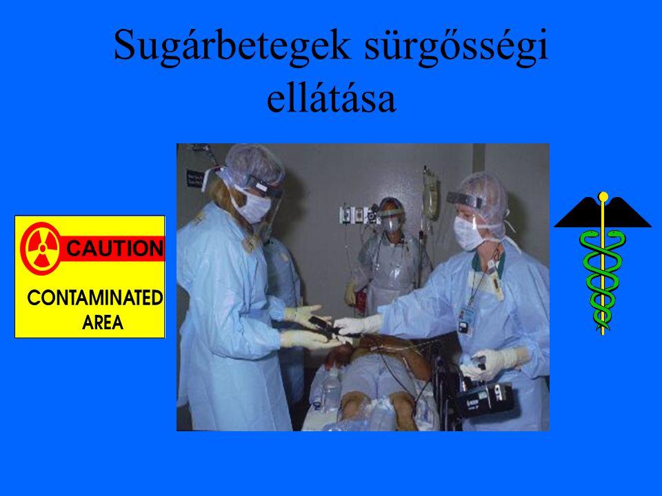 Sugárbetegek sürgősségi ellátása CAUTION