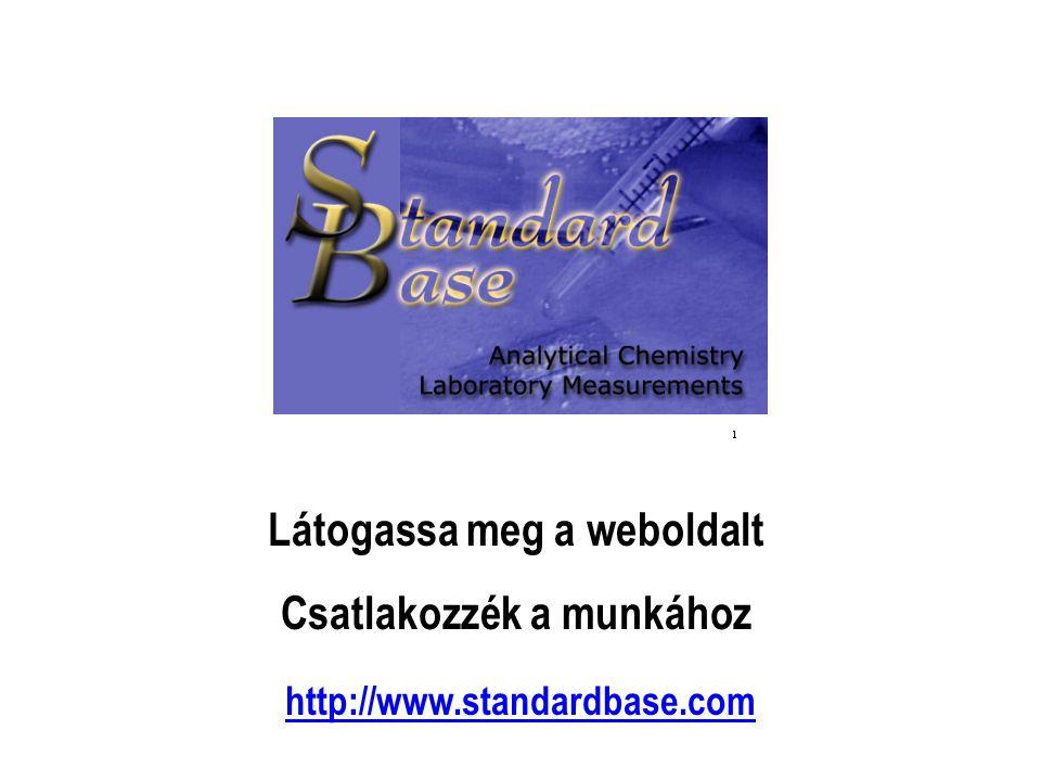 Látogassa meg a weboldalt Csatlakozzék a munkához http://www.standardbase.com