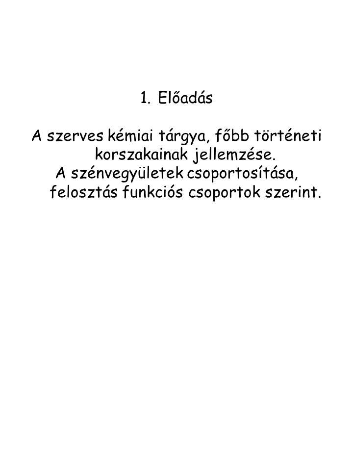 2.5.Modern kor (izolálás, szintézis, módszer, elmélet) 2.5.1.