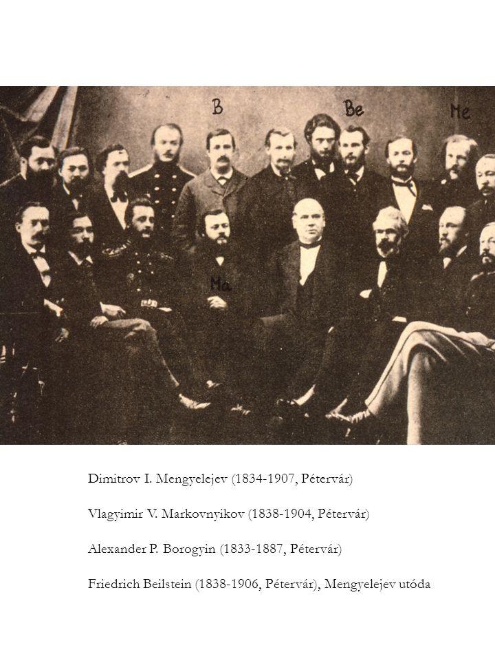 Dimitrov I.Mengyelejev (1834-1907, Pétervár) Vlagyimir V.