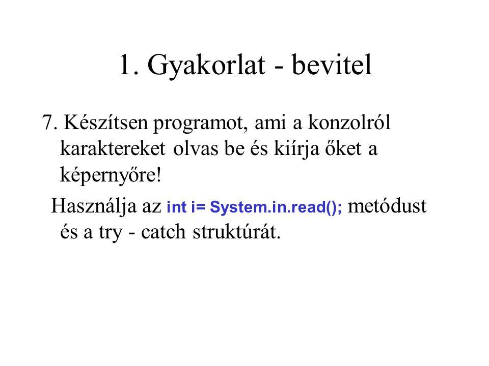 1. Gyakorlat - bevitel 7.