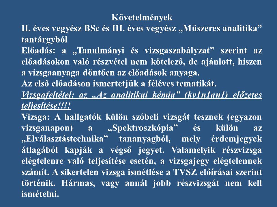 Követelmények II.éves vegyész BSc és III.
