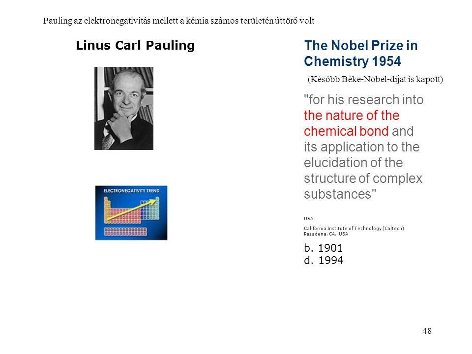 48 The Nobel Prize in Chemistry 1954