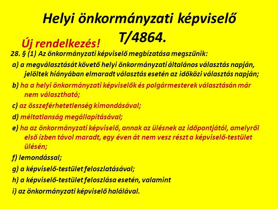 Helyi önkormányzati képviselő T/4864. 28.