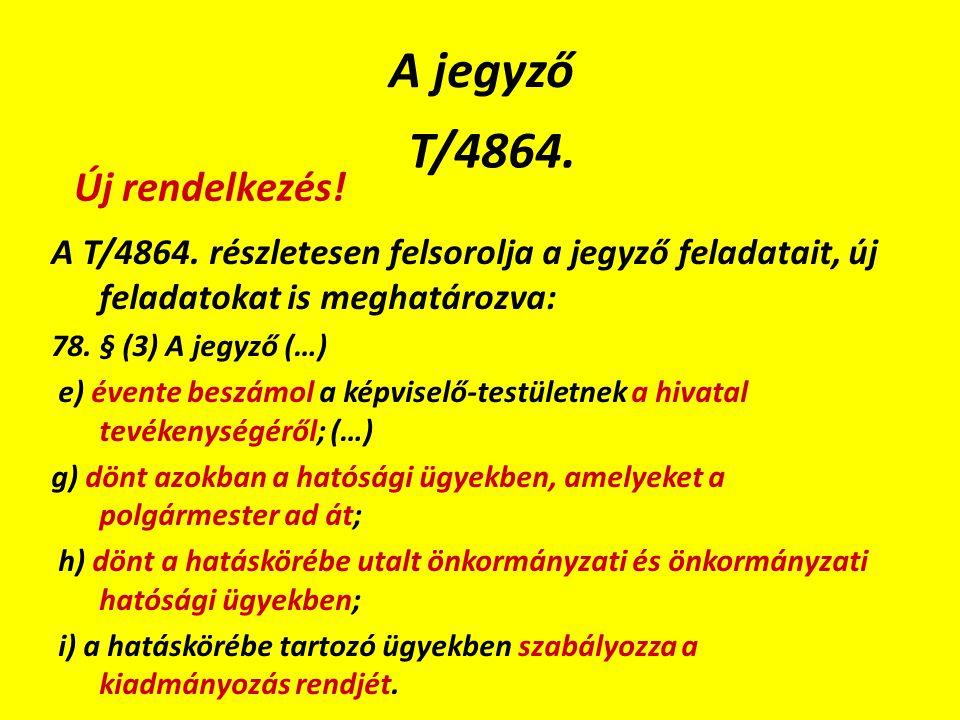 A jegyző T/4864. A T/4864.