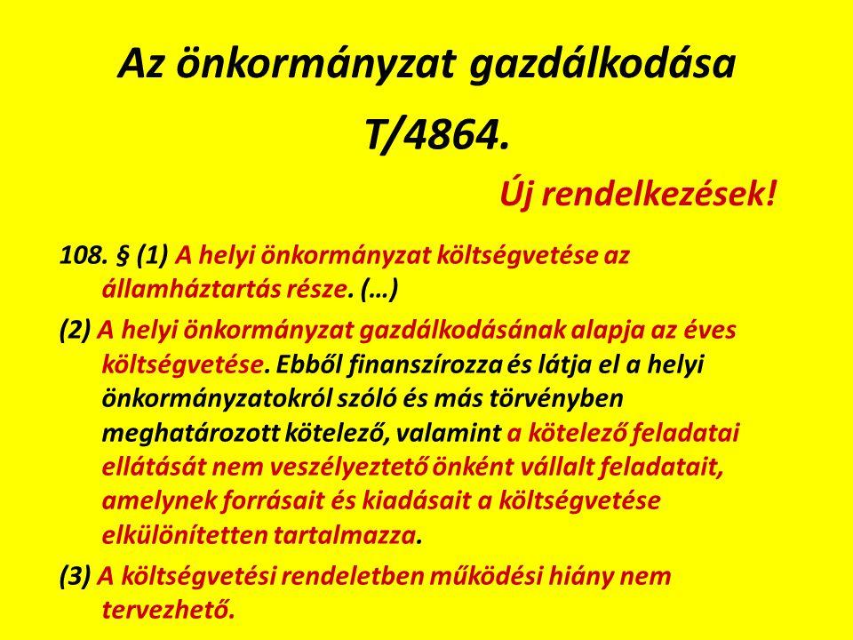 Az önkormányzat gazdálkodása T/4864. 108.