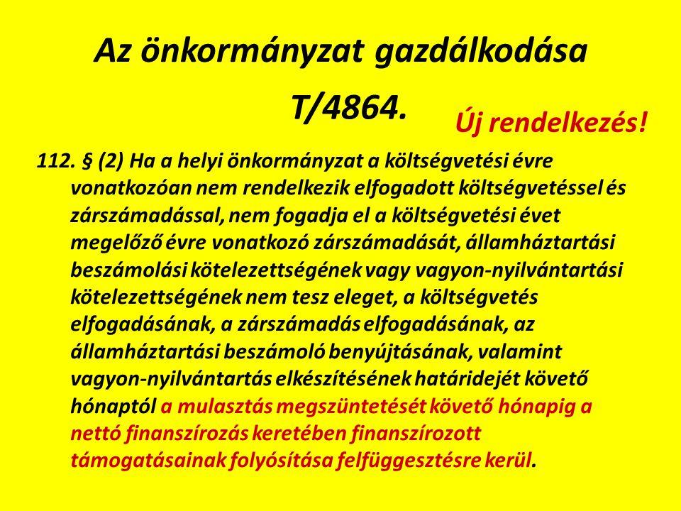 Az önkormányzat gazdálkodása T/4864. 112.