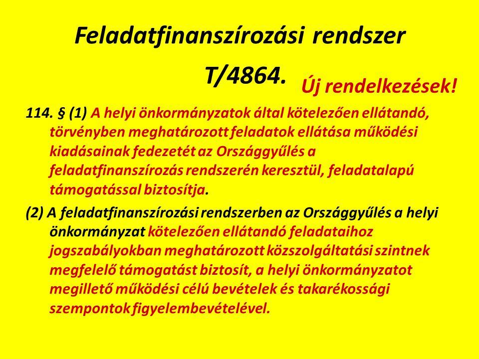 Feladatfinanszírozási rendszer T/4864. 114.