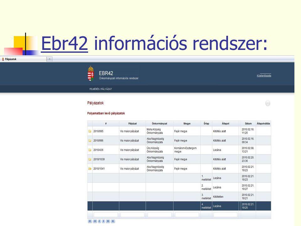 5 Ebr42 információs rendszer: