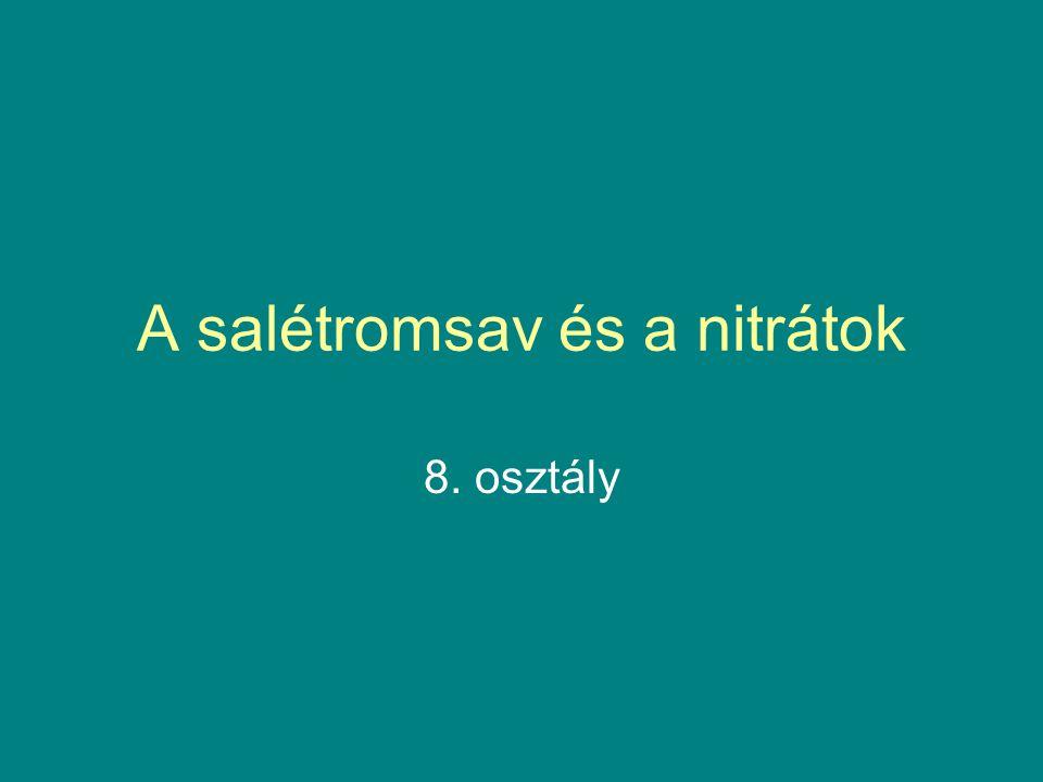 A salétromsav és a nitrátok 8. osztály