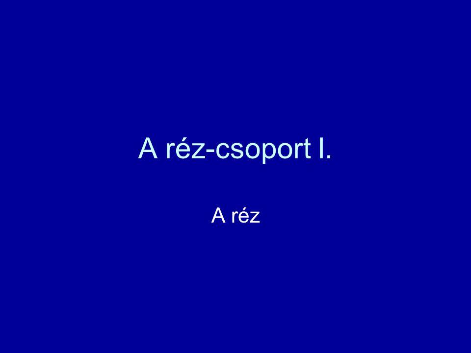 Előfordulás Ércei, ásványai: kuprit malachit azurit kékkő (rézgálic)