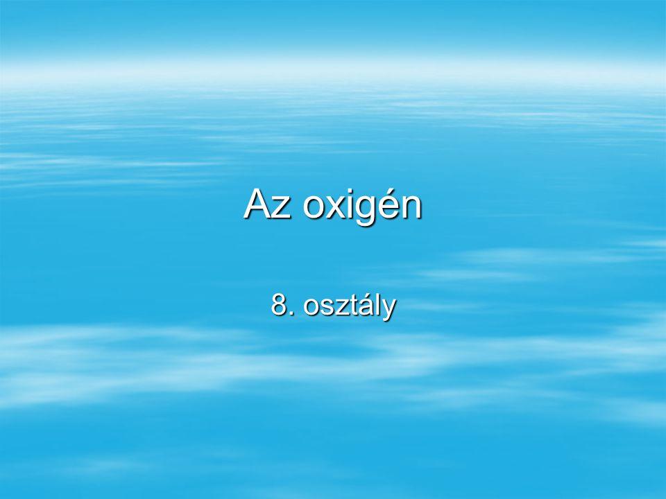 Az oxigén 8. osztály