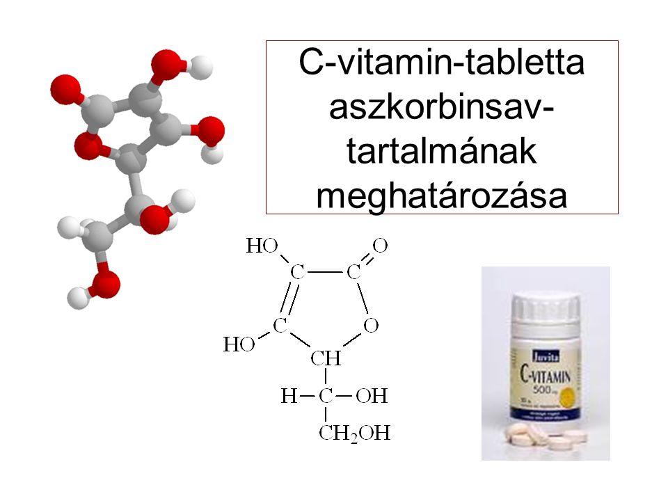 C-vitamin-tabletta aszkorbinsav- tartalmának meghatározása