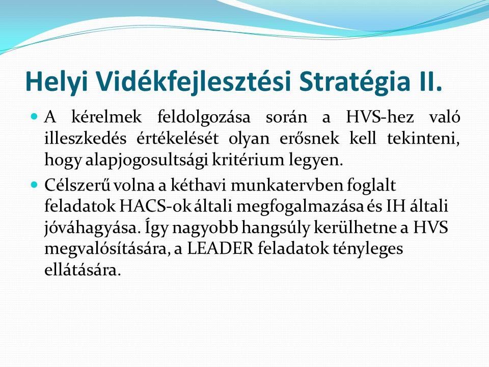 Helyi Vidékfejlesztési Stratégia II.