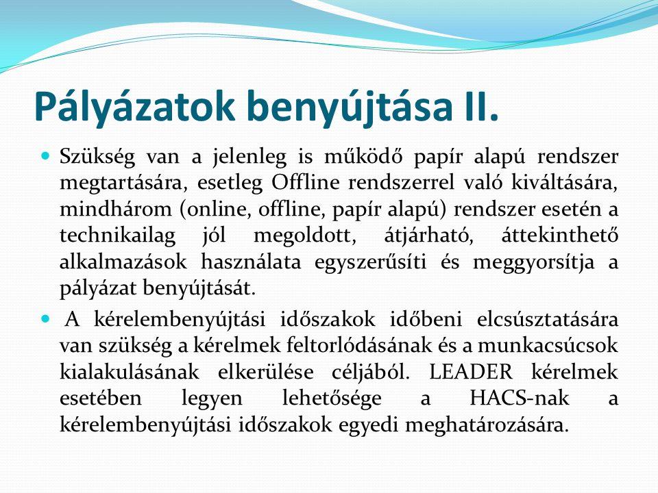 Pályázatok benyújtása II.