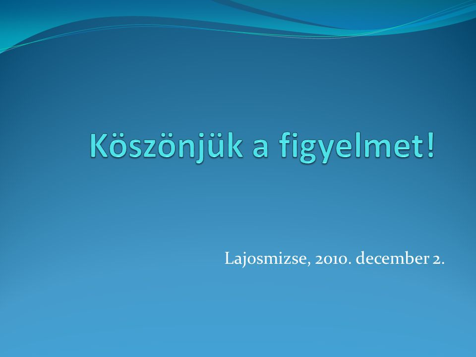 Lajosmizse, 2010. december 2.