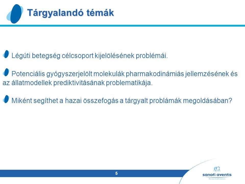 5 Tárgyalandó témák Légúti betegség célcsoport kijelölésének problémái.