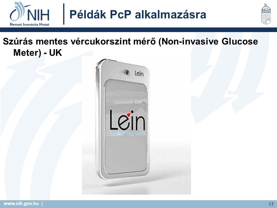 www.nih.gov.hu | 17. Példák PcP alkalmazásra Szúrás mentes vércukorszint mérő (Non-invasive Glucose Meter) - UK