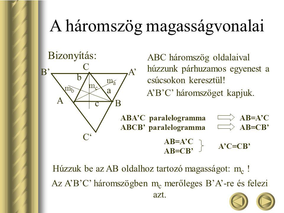 Bizonyítsuk be, hogy a háromszög magasságvonalai egy pontban metszik egymást!