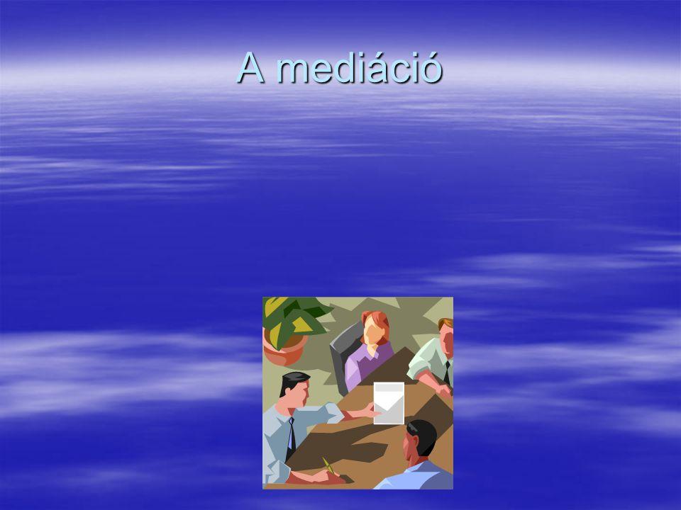 A mediáció szó eredeti jelentése középen állni, egyeztetni,közbejárni,közvetíteni,békéltetni2
